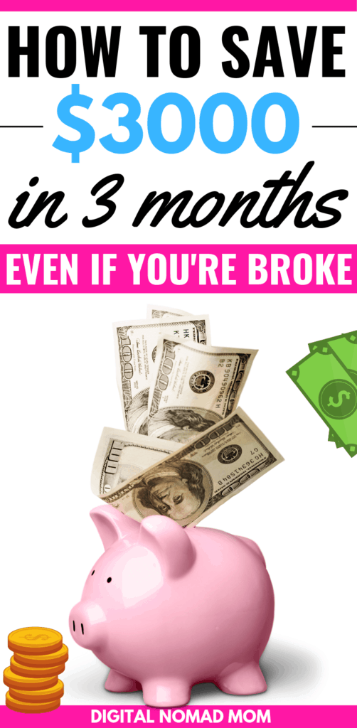 how to save $3000 in 3 months even if you're broke