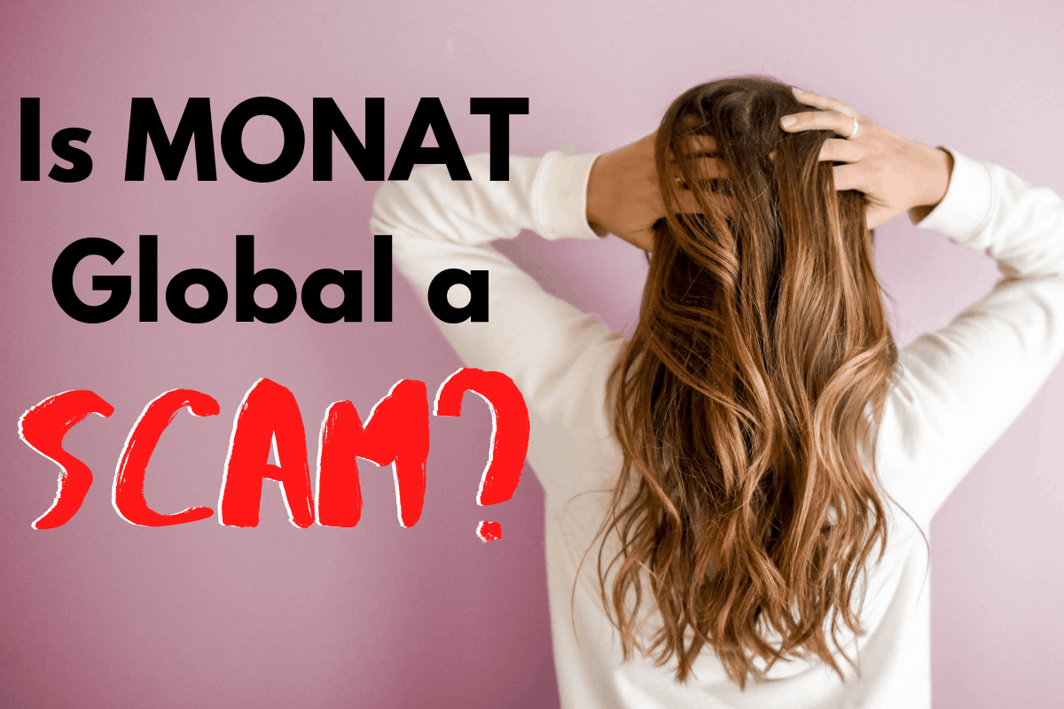 Is MONAT a Scam?