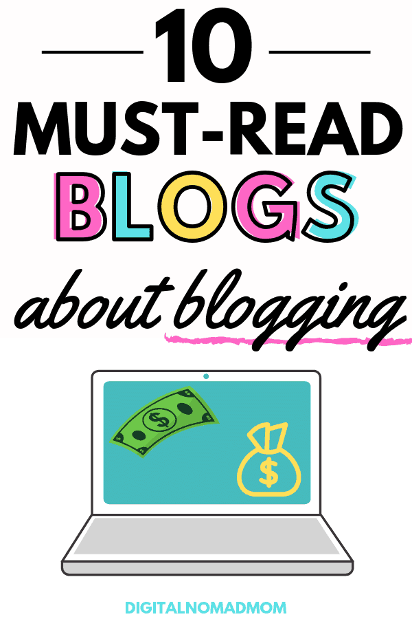 10 Must Read Blogs About Blogging