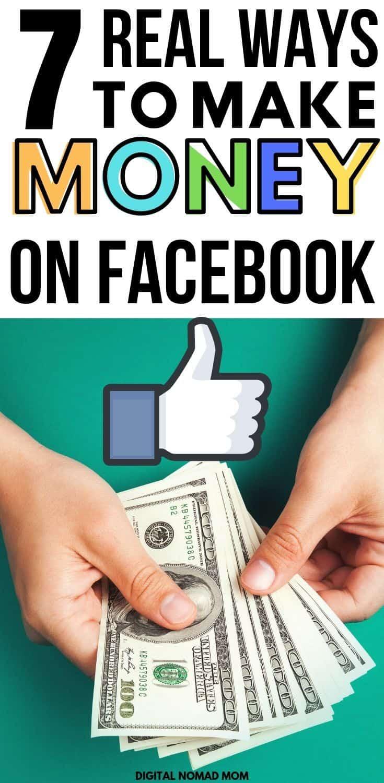 How to make money on Facebook - 7 real ways to earn money using Facebook #makemoneyonline #onlinemoney #makemoneyonfacebook
