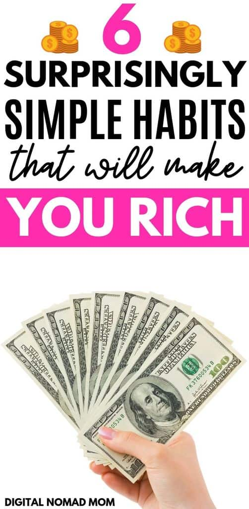 6 Surprisingly Simple Habits That Will Make You Rich - Want to Become Rich? It Might Be More Achievable Than You Think! Click Through to Read 6 Habits That Will Make You Rich.