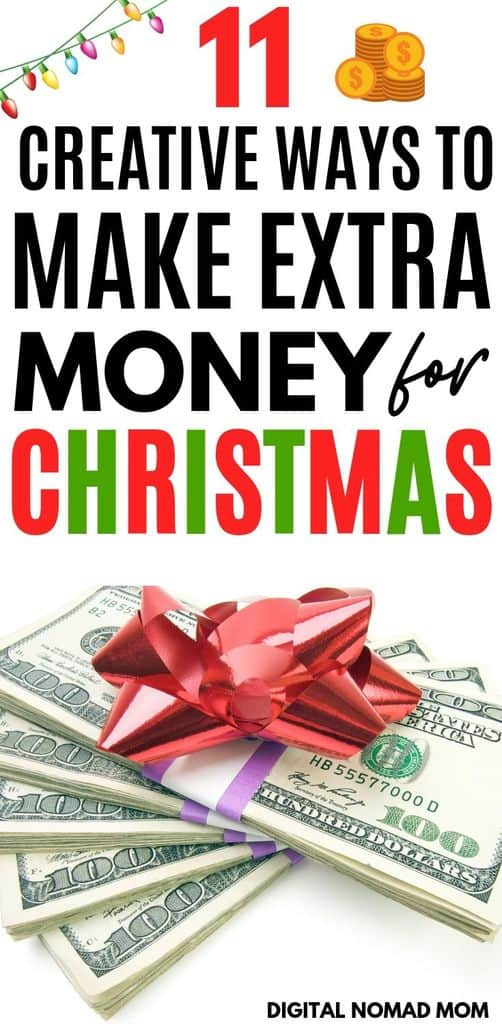 11 Creative Ways to Make Extra Money for Christmas   Digital Nomad Mom