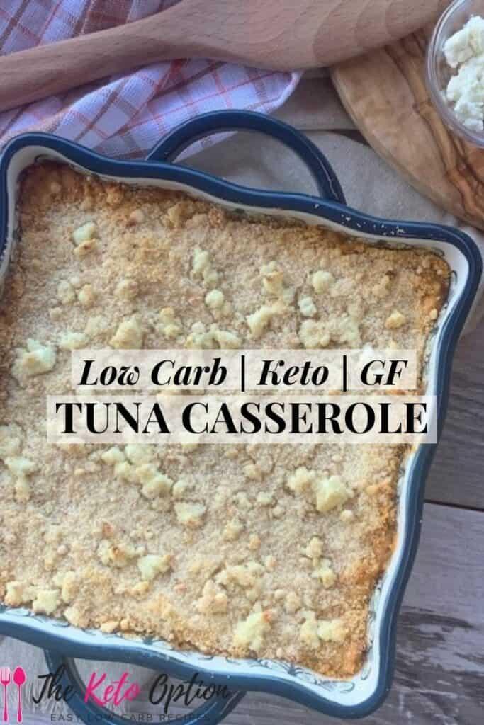 Keto Tuna Casserole