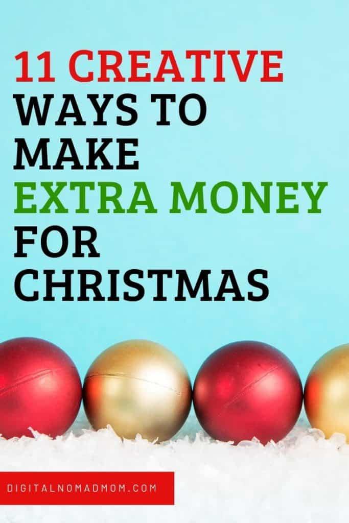 How to Make Extra Money for Christmas - 11 Creative Ways to Make Money for Christmas!