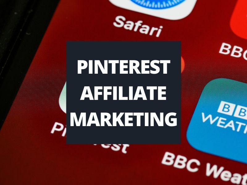 text box saying Pinterest affiliate marketing